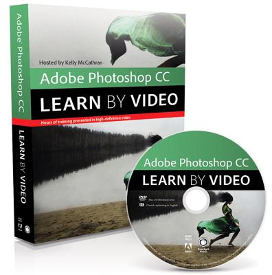 Adobe Photoshop Cc Learn by Video 2014 By McCathran, Kelly
