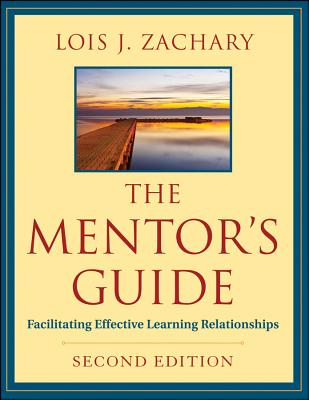 The Mentor's Guide By Zachary, Lois J.