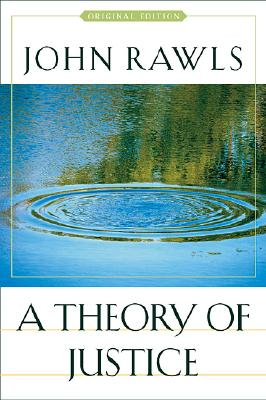 A Theory Of Justice By Rawls, John